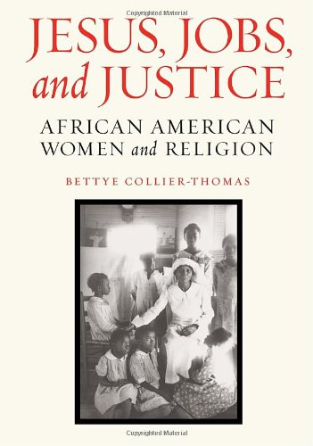 Jesus, Jobs, and Justice African American Women and Religion  2010 edition cover