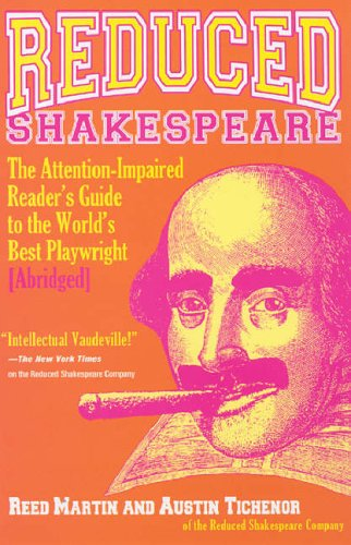 Reduced Shakespeare The Attention-Impaired Reader's Guide to the World's Best Playwright 2nd 2006 edition cover