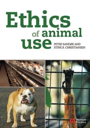 Ethics of Animal Use   2008 edition cover