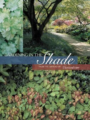 Gardening in the Shade  2004 9781558707207 Front Cover