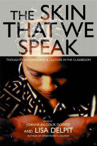 Skin That We Speak Thoughts on Language and Culture in the Classroom N/A 9781565848207 Front Cover