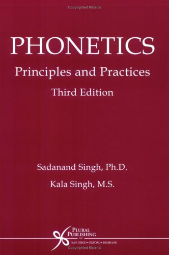 Phonetics Principles and Practices 2nd 2006 (Revised) edition cover