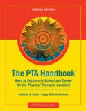 PTA Handbook Keys to Success in School and Career for the Physical Therapist Assistant 2nd 2014 edition cover