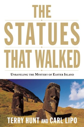 Statues That Walked Unraveling the Mystery of Easter Island N/A edition cover
