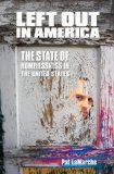 LEFT OUT IN AMERICA:HOMELESSNE 1st edition cover