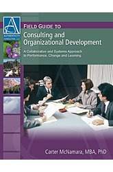 Field Guide to Consulting and Organizational Development A Collaborative and Systems Approach to Performance, Change and Learning  2005 edition cover
