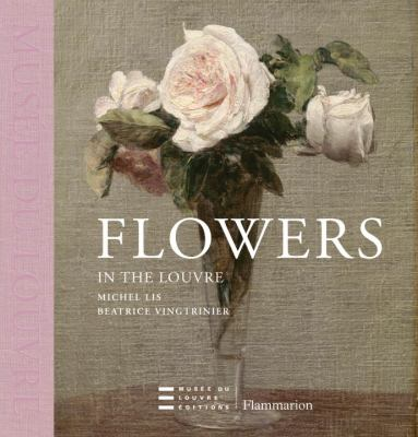 Flowers in the Louvre  N/A 9782081228207 Front Cover