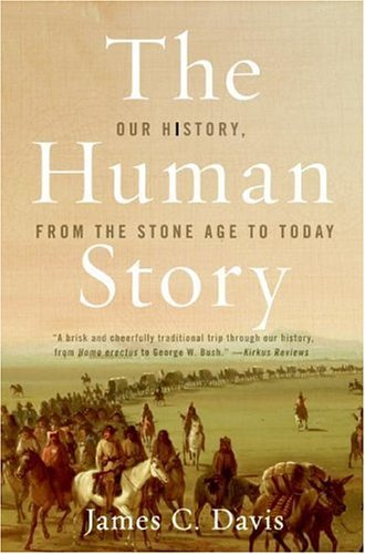Human Story Our History, from the Stone Age to Today  2004 edition cover