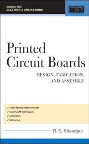 Printed Circuit Boards Design, Fabrication, and Assembly  2006 9780071464208 Front Cover