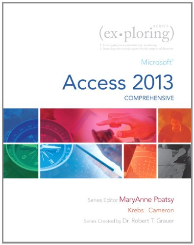 Exploring Microsoft Access 2013, Comprehensive  2014 edition cover