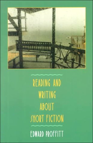Reading and Writing about Short Fiction   1988 edition cover