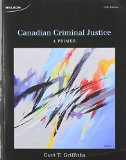 CANADIAN CRIMINAL JUSTICE:PRIM N/A edition cover