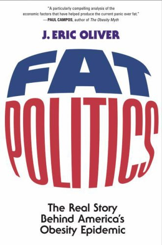 Fat Politics The Real Story Behind America's Obesity Epidemic  2006 edition cover