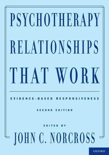 Psychotherapy Relationships That Work Evidence-Based Responsiveness 2nd 2011 edition cover