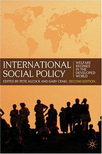 International Social Policy Welfare Regimes in the Developed World 2nd 2009 9780230573208 Front Cover