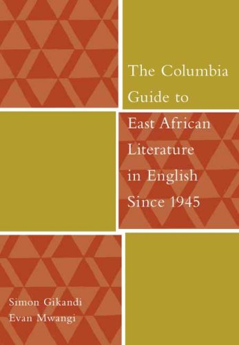 Columbia Guide to East African Literature in English Since 1945   2007 edition cover