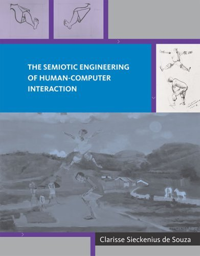Semiotic Engineering of Human-Computer Interaction   2005 9780262042208 Front Cover