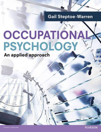 Occupational Psychology An Applied Approach  2013 9780273734208 Front Cover