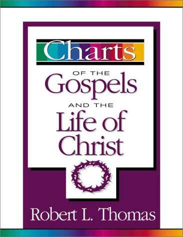 Charts of the Gospels and the Life of Christ   2000 edition cover