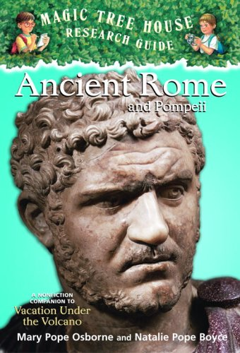 Ancient Rome and Pompeii A Nonfiction Companion to Vacation under the Volcano  2006 edition cover