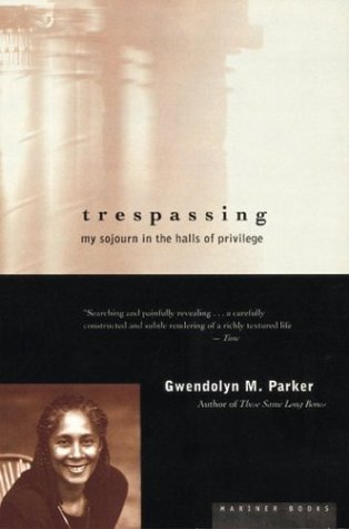 Trespassing My Sojourn in the Halls of Privilege  1997 edition cover