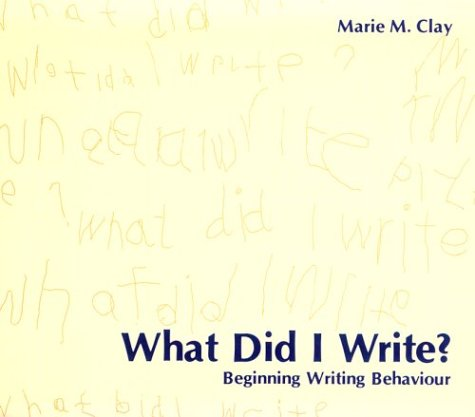 What Did I Write? Beginning Writing Behaviour  1975 edition cover
