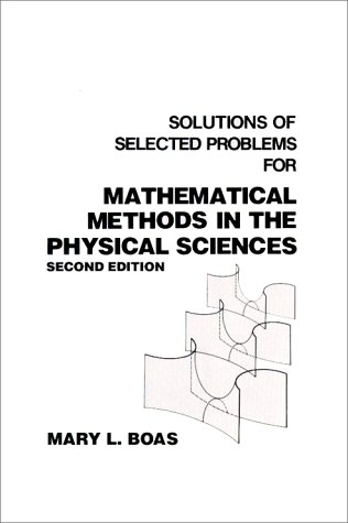 Mathematical Methods in the Physical Sciences, Solutions Manual  2nd 1984 edition cover