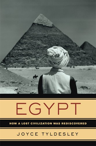 Egypt How a Lost Civilization Was Rediscovered  2006 9780520250208 Front Cover
