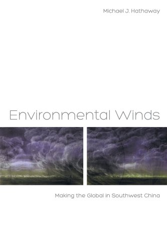 Environmental Winds Making the Global in Southwest China  2013 edition cover