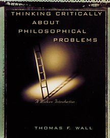 Thinking Critically about Philosophical Problems   2002 9780534574208 Front Cover