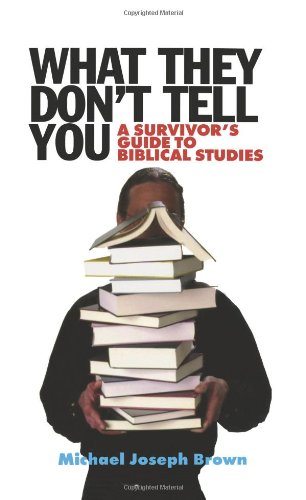 What They Don't Tell You A Survivor's Guide to Biblical Studies  2000 edition cover