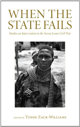 When the State Fails Studies on Intervention in the Sierra Leone Civil War  2012 9780745332208 Front Cover