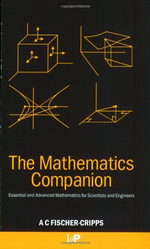 Mathematics Companion Essential and Advanced Mathematics for Scientists and Engineers  2005 edition cover