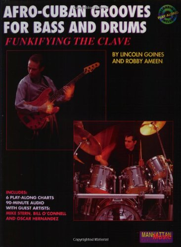 Funkifying the Clave Afro-Cuban Grooves for Bass and Drums, Book and CD  1993 edition cover