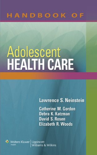 Handbook of Adolescent Health Care   2008 (Handbook (Instructor's)) edition cover