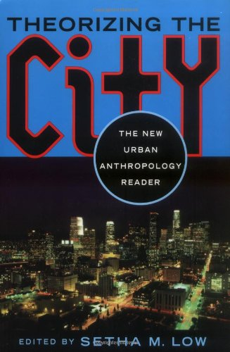 Theorizing the City The New Urban Anthropology Reader  1999 edition cover