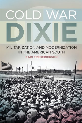 Cold War Dixie   2013 9780820345208 Front Cover