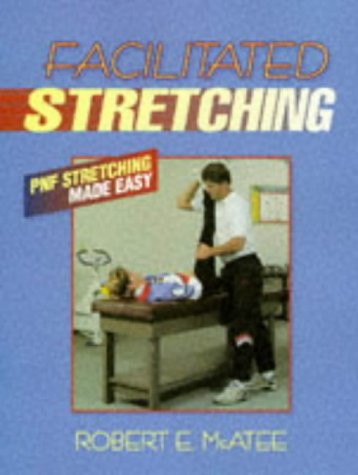 Facilitated Stretching   1993 9780873224208 Front Cover