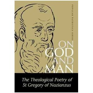 On God and Man The Theological Poems of St. Gregory of Nazianzus  2001 edition cover