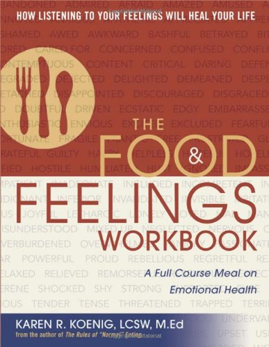 Food and Feelings A Full Course Meal on Emotional Health  2007 (Workbook) edition cover
