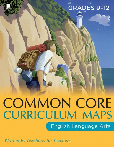 Common Core Curriculum Maps in English Language Arts, Grades 9-12   2011 edition cover