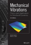 Mechanical Vibrations Theory and Application to Structural Dynamics 3rd 2015 9781118900208 Front Cover