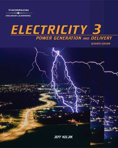 Electricity 3 Power Generation, and Delivery 8th 2006 (Revised) edition cover