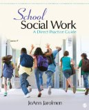 School Social Work A Direct Practice Guide  2014 edition cover