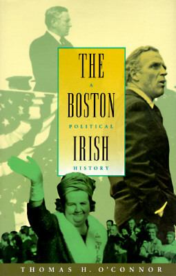 Boston Irish A Political History  1995 edition cover