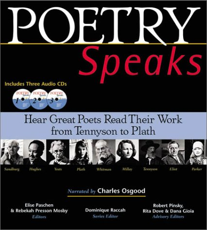 Poetry Speaks Hear Great Poets Read Their Work from Tennyson to Plath  2001 edition cover