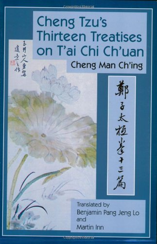 Cheng Tzu's Thirteen Treatises on T'ai Chi Ch'uan   2008 9781583942208 Front Cover