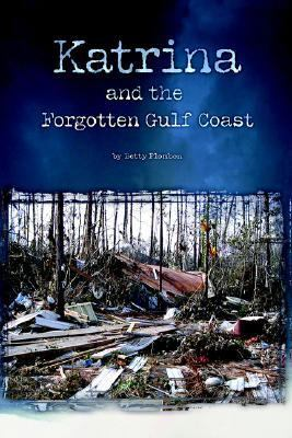 Katrina and the Forgotten Gulf Coast   2006 edition cover