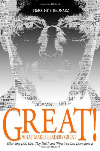 Great! What Makes Leaders Great. What They Did, How They Did It and What You Can Learn from It  2011 edition cover
