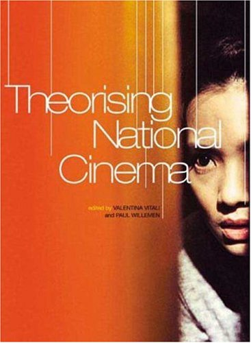 Theorising National Cinema   2006 9781844571208 Front Cover